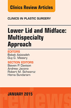 Lower Lid and Midface: Multispecialty Approach